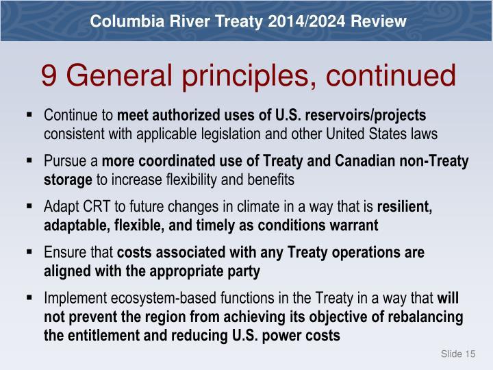 9 General principles, continued