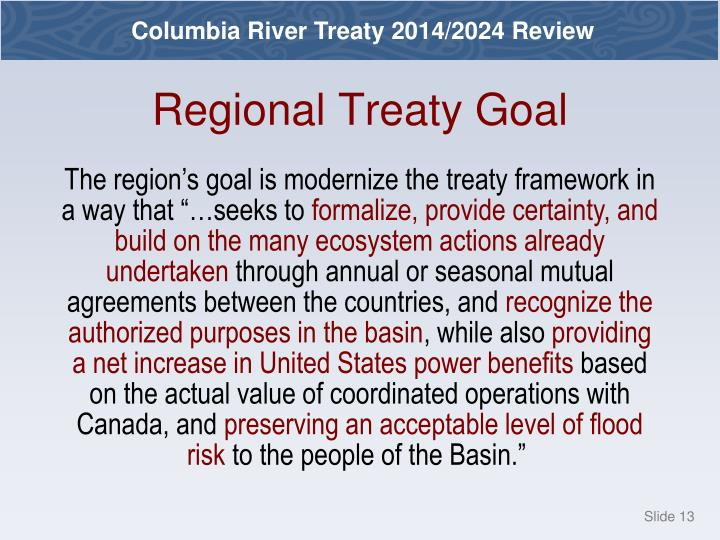 Regional Treaty Goal