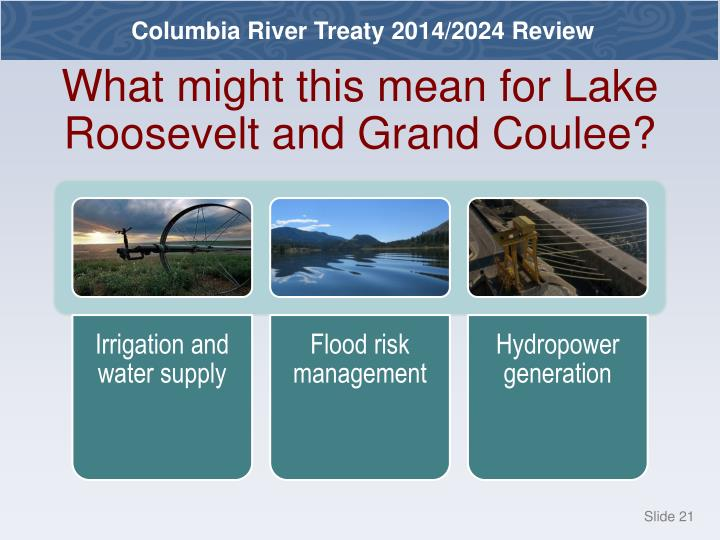 What might this mean for Lake Roosevelt and Grand Coulee?