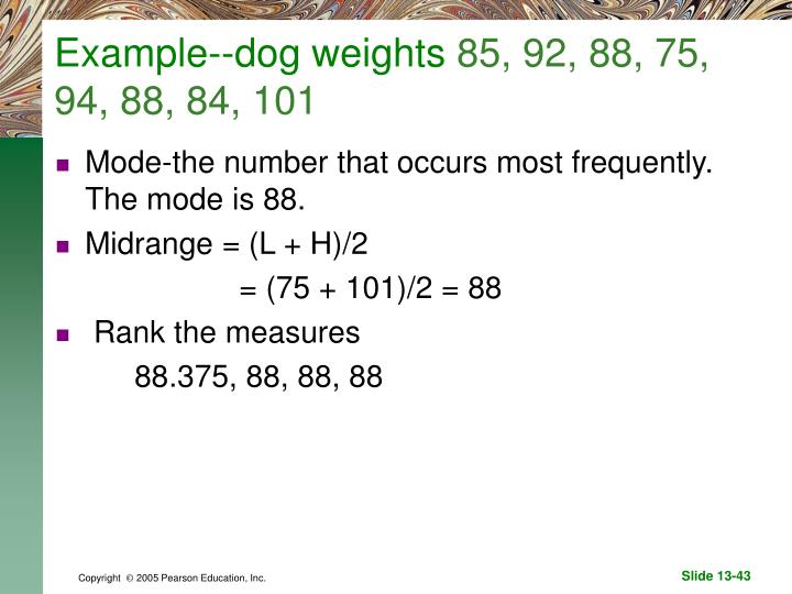 Example--dog weights
