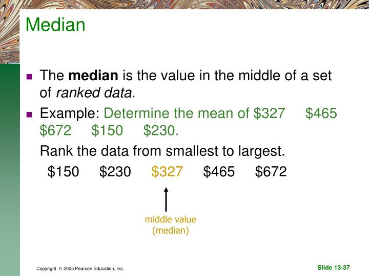 middle value (median)