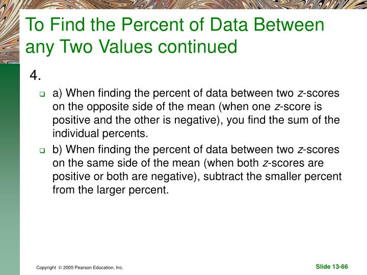 To Find the Percent of Data Between any Two Values continued