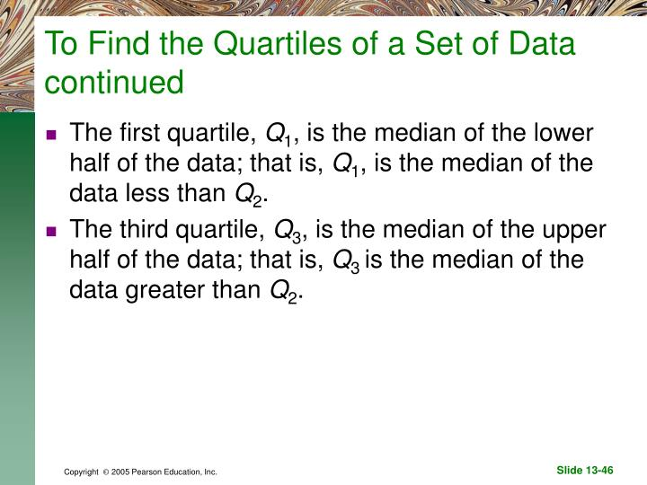 To Find the Quartiles of a Set of Data continued