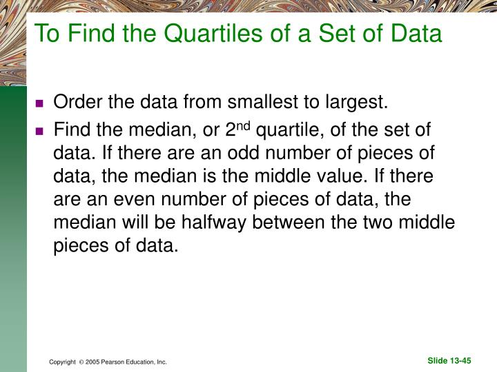 To Find the Quartiles of a Set of Data