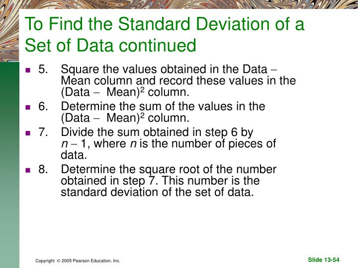 To Find the Standard Deviation of a Set of Data continued