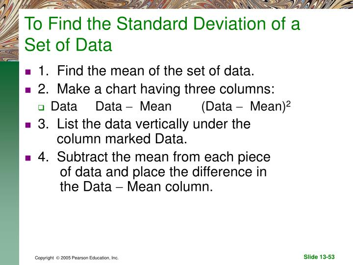 To Find the Standard Deviation of a Set of Data