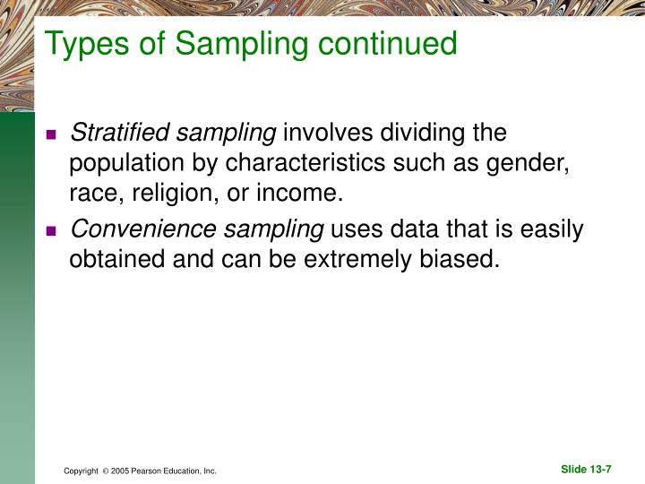 Types of Sampling continued