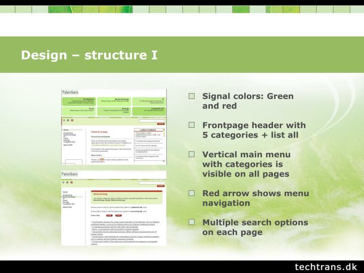 Design – structure I