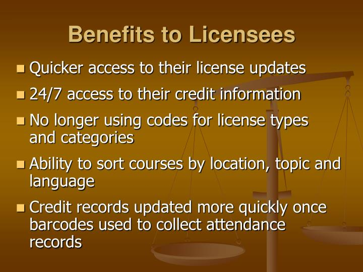 Benefits to Licensees
