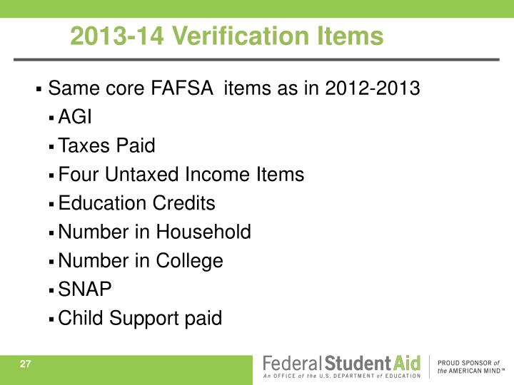 Same core FAFSA  items as in 2012-2013