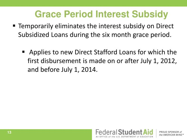 Grace Period Interest Subsidy