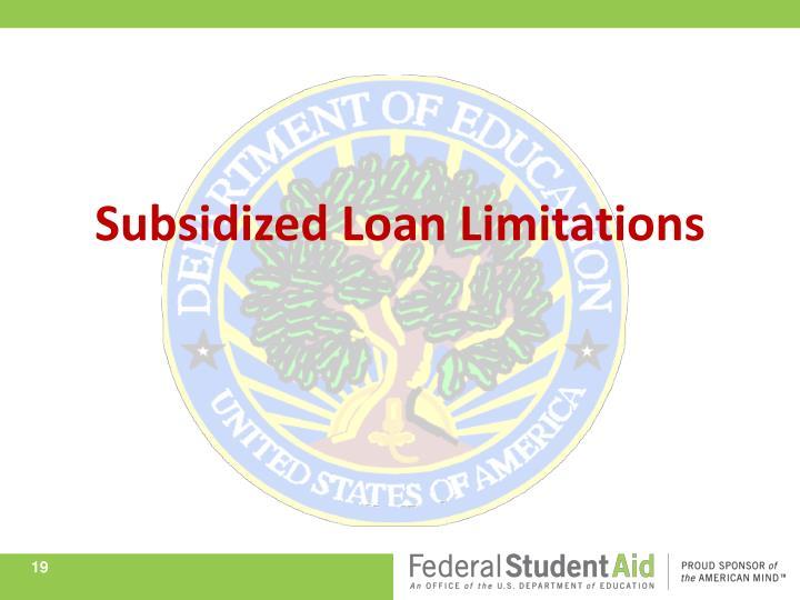 Subsidized Loan Limitations