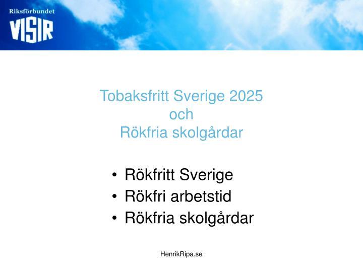 Tobaksfritt Sverige 2025