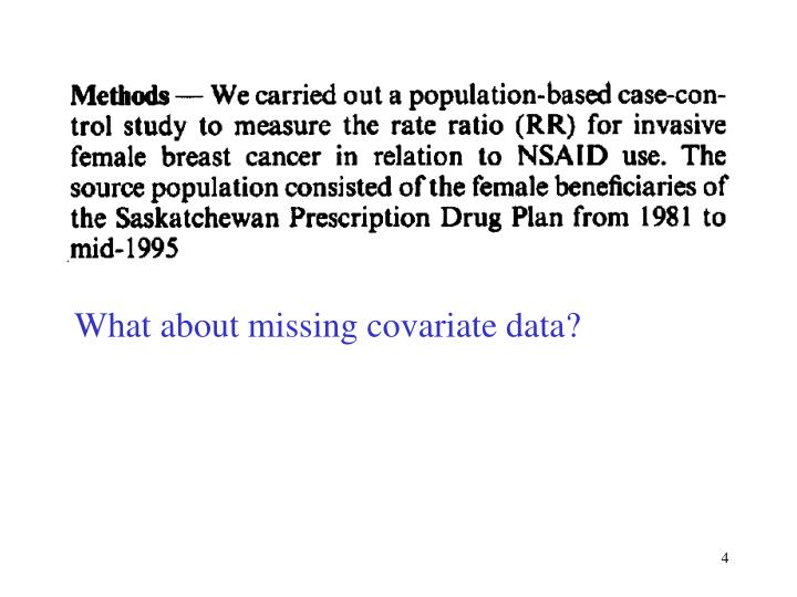 What about missing covariate data?