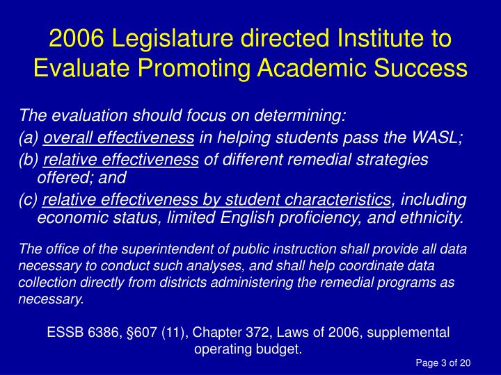 2006 Legislature directed Institute to Evaluate Promoting Academic Success