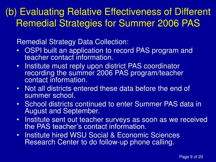 (b) Evaluating Relative Effectiveness of Different Remedial Strategies for Summer 2006 PAS