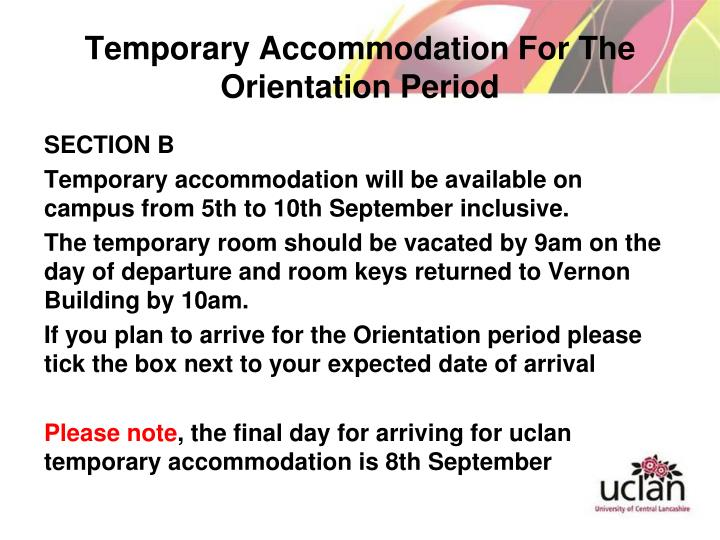 Temporary Accommodation For The Orientation Period