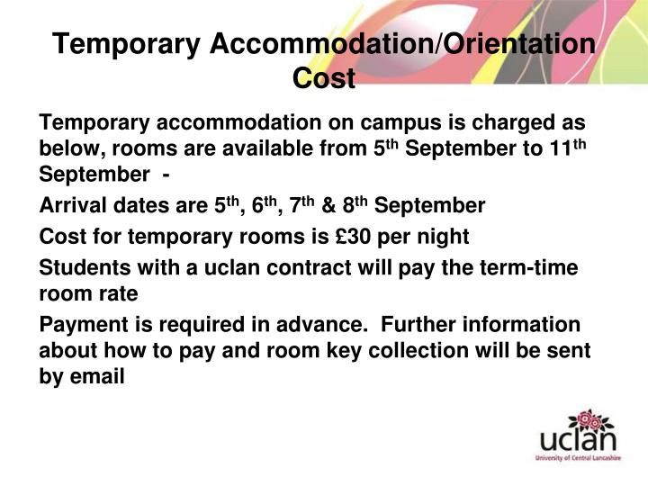 Temporary Accommodation/Orientation Cost