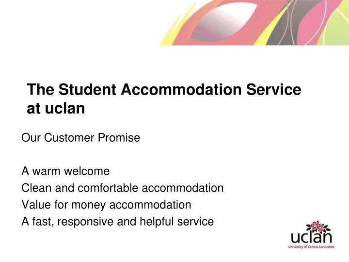 The student accommodation service at uclan