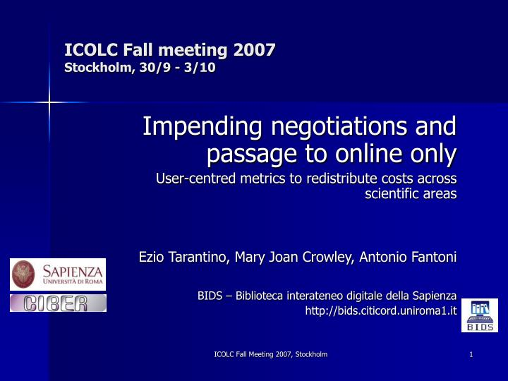 Icolc fall meeting 2007 stockholm 30 9 3 10