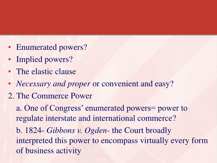 Enumerated powers?