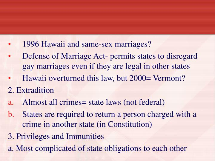 1996 Hawaii and same-sex marriages?