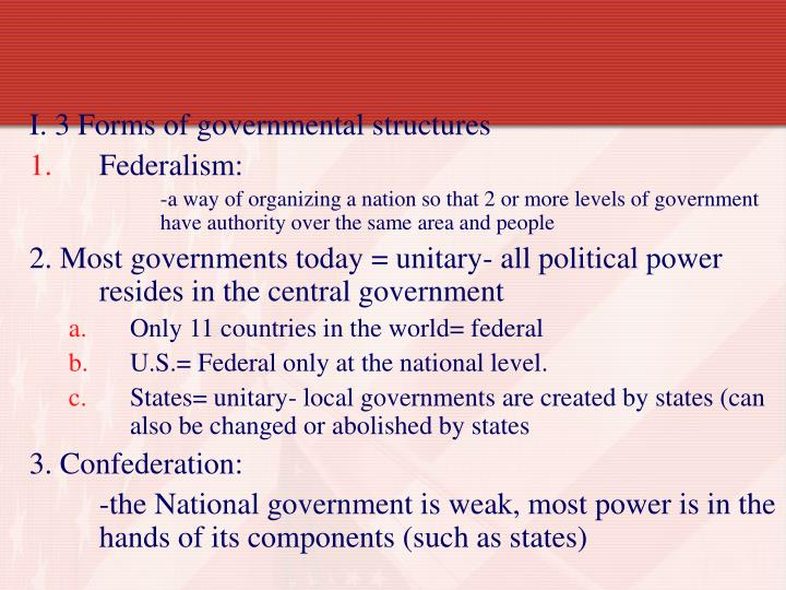 I. 3 Forms of governmental structures