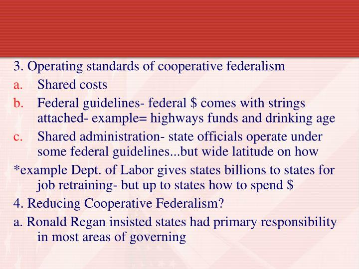 3. Operating standards of cooperative federalism
