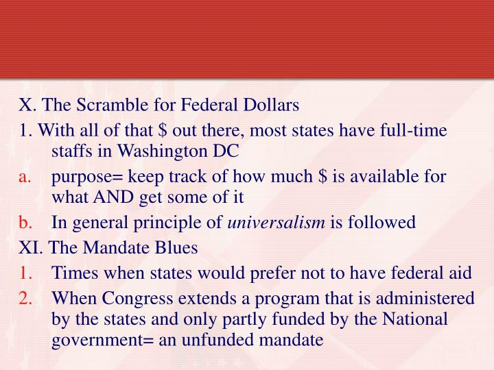 X. The Scramble for Federal Dollars