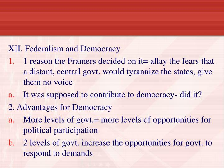 XII. Federalism and Democracy