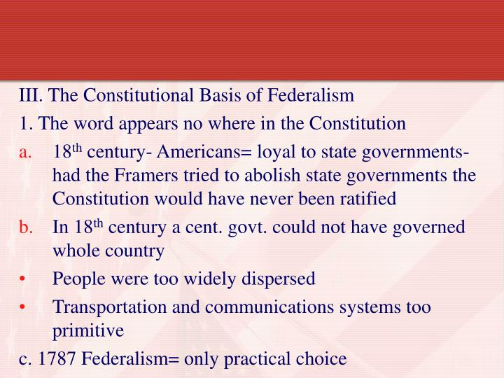 III. The Constitutional Basis of Federalism