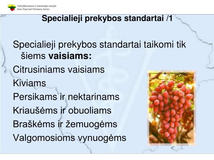 Specialieji prekybos standartai /1