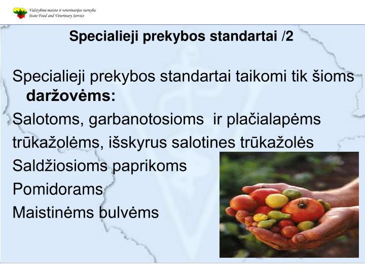 Specialieji prekybos standartai /2