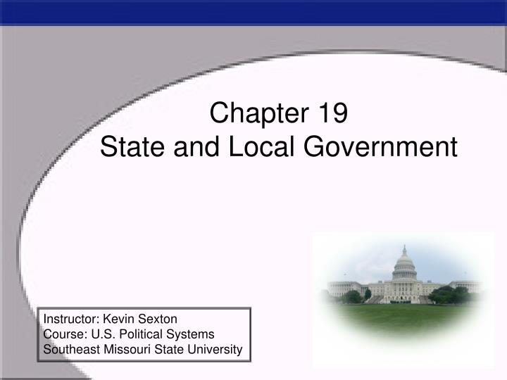 Chapter 19 state and local government