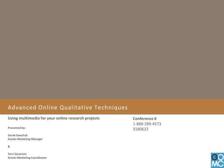 Advanced online qualitative techniques