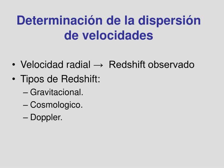 Determinación de la dispersión de velocidades
