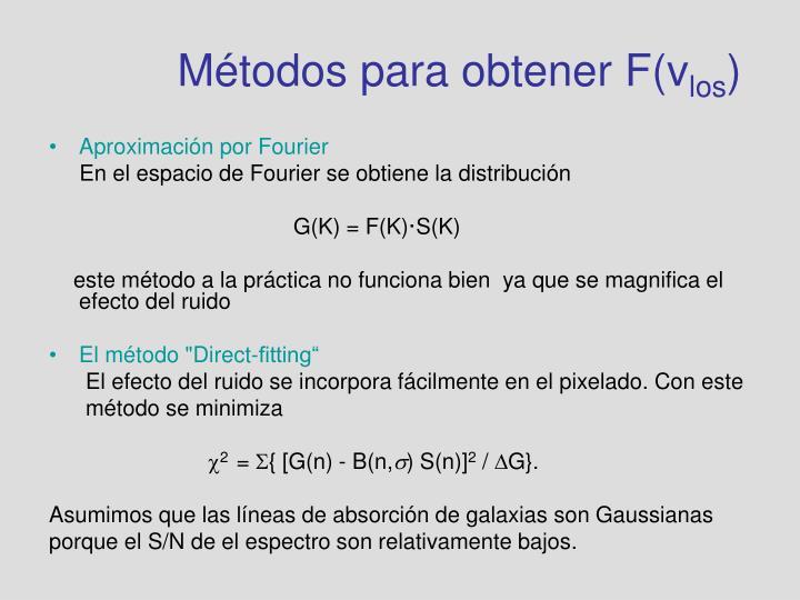 Métodos para obtener F(v