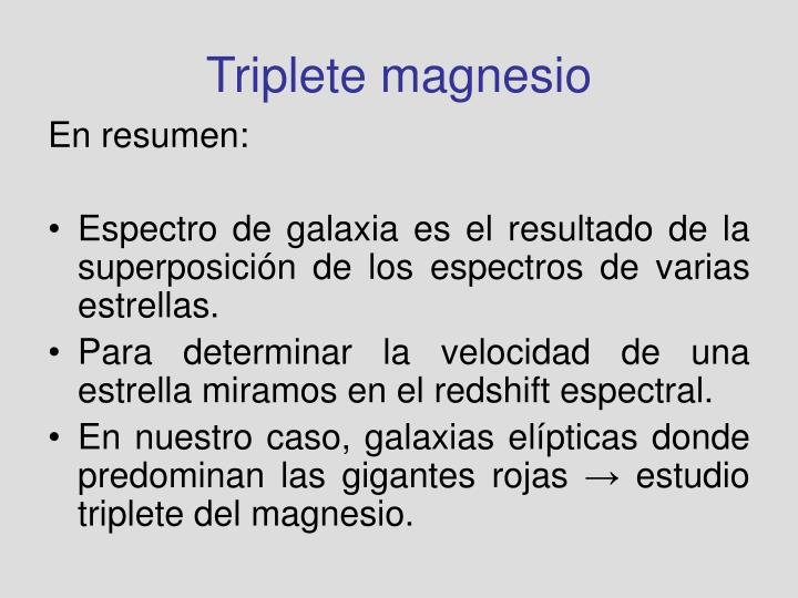 Triplete magnesio