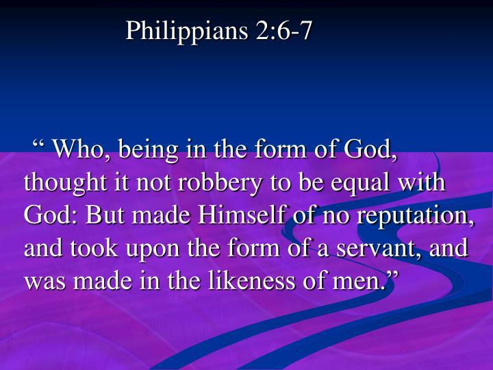 Philippians 2:6-7
