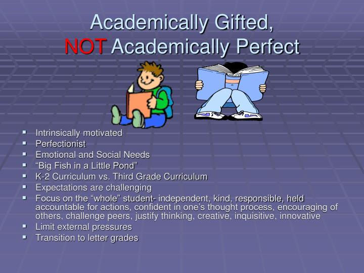 Academically Gifted,