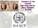 founders of the naacp morrfield storey mary ovington du bois