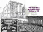 the first ymca erected in 1859 baltimore md