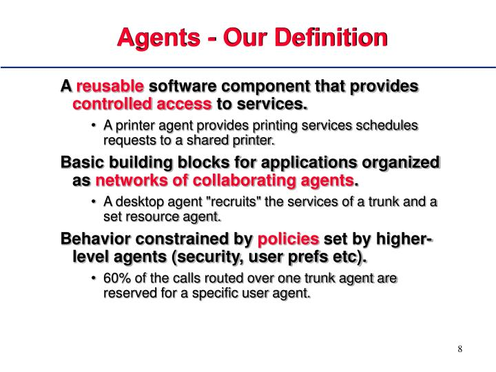 Agents - Our Definition