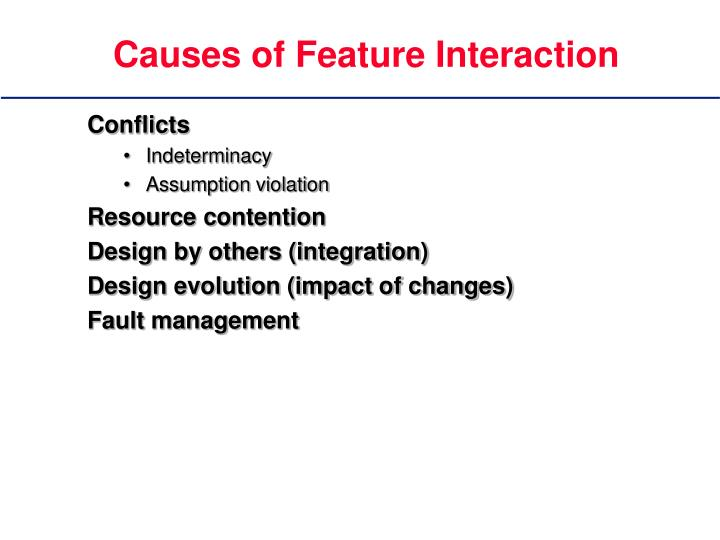 Causes of Feature Interaction