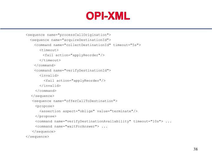 OPI-XML
