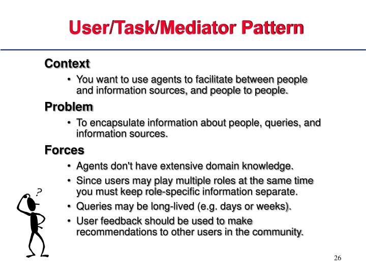 User/Task/Mediator Pattern