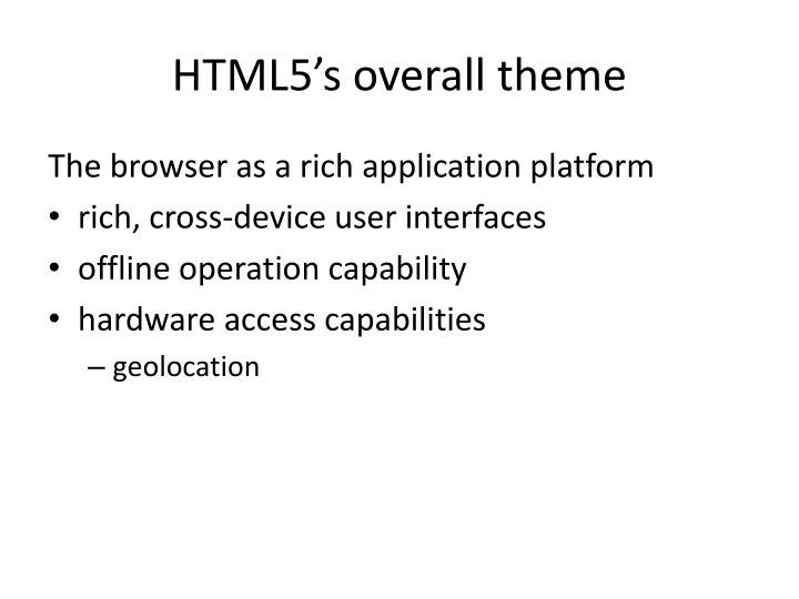 Html5 s overall theme