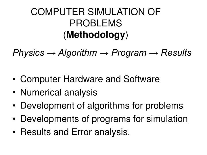 COMPUTER SIMULATION OF PROBLEMS