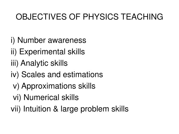 OBJECTIVES OF PHYSICS TEACHING