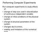 performing computer experiments